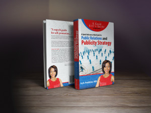 Publicity Strategy eBook, Good Girls's Guide to Public Relations, Publicity and Marketing Book, Ivy Pendleton Publicist